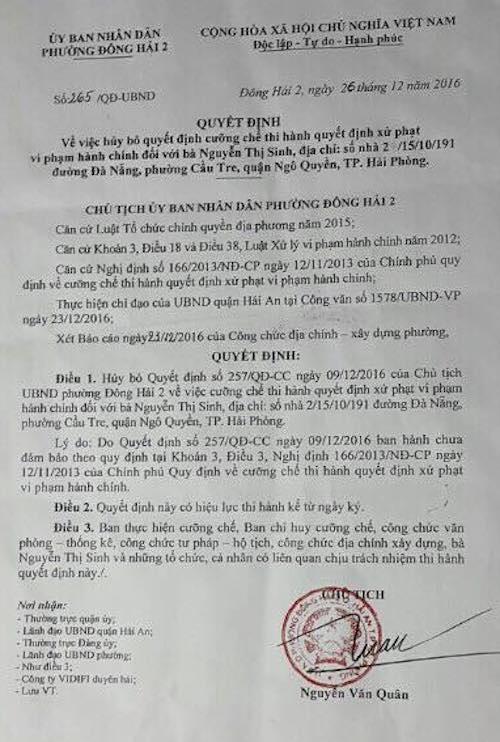 Tuy nhiên, trước lịch cưỡng chế ít ngày, ông Nguyễn Văn Quân lại ra quyết định huỷ bỏ quyết định do chính mình đã ký trước đó vì chưa đảm bảo quy định của Chính phủ.