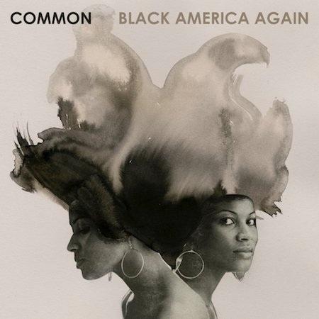 """Album """"Black America again"""" của Common cũng được đánh giá rất cao với 87/100 điểm từ giới phê bình và 7.6/10 điểm từ đông đảo người nghe"""