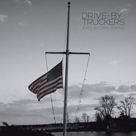 """""""American band"""" của Drive-By Truckers không chỉ là một album xuất sắc mà đây còn được coi là lời tuyên ngôn hùng hồn cho cả một dân tộc và xứng đáng nhận được tới 88/100 điểm của giới phê bình"""