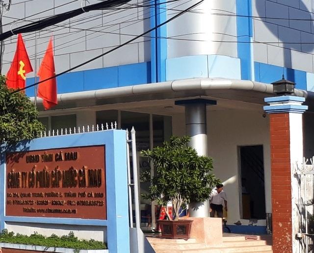 Công ty Cấp nước tỉnh Cà Mau, nơi có hơn trăm công nhân bị cho nghỉ việc sai quy định.
