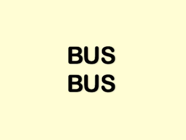 Gợi ý: Tại sao từ bus lại được viết 2 lần ở đây?