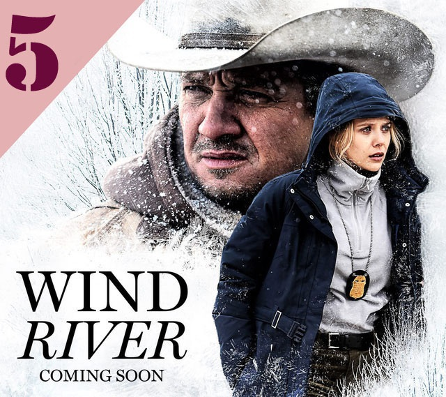 """Bộ phim hình sự giật gân """"Wind River"""" (Vùng đất tử thần) thu về 3,2 triệu USD từ phòng vé Bắc Mỹ, đứng thứ 5."""