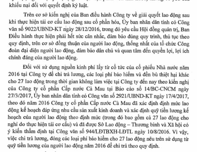Chủ tịch UBND tỉnh Cà Mau cho rằng, 27 lao động bị cho nghỉ việc hồi tháng 5/2016 vẫn nằm trong kế hoạch quỹ tiền lương của công ty và đã được phê duyệt, nên đề nghị công ty lấy quỹ tiền lương để chi trả cho người lao động theo quy định.