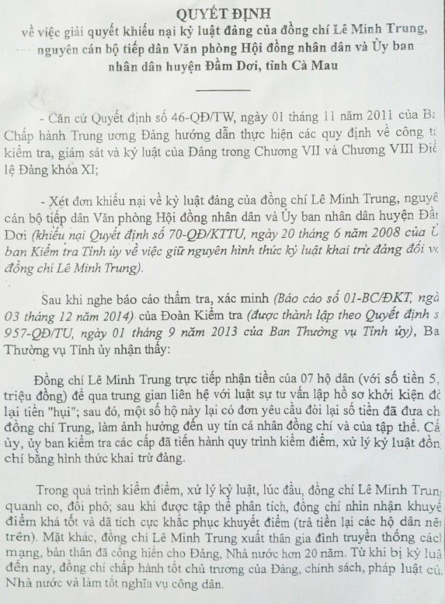 Quyết định về việc giải quyết khiếu nại kỷ luật Đảng của Tỉnh ủy Cà Mau đối với ông Lê Minh Trung thể hiện, ông chỉ làm trung gian liên hệ luật sư tư vấn khởi kiện cho người dân.