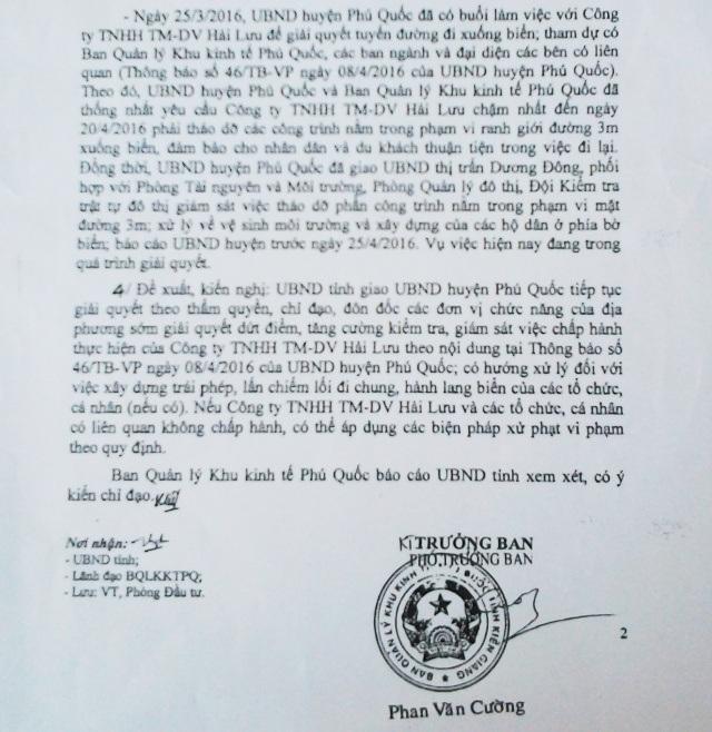 Tiếp đó, một văn bản của Ban quản lý Khu Kinh tế huyện Phú Quốc vào tháng 10/2016 đề xuất UBND tỉnh chỉ đạo các ngành chức năng huyện Phú Quốc xử lý đối với việc xây dựng lấn chiếm lối đi chung của Công ty Hải Lưu, nhưng đến nay vẫn dậm chân tại chỗ.