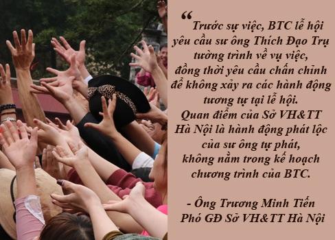 Yêu cầu sư ông ném lộc ở chùa Hương tường trình vụ việc - Ông Trương Minh Tiến, Phó Giám đốc Sở VH&TT Hà Nội cho rằng việc sư ông Thích Đạo Trụ ném lộc là hành động tự phát, không nằm trong kế hoạch của ban tổ chức (BTC) lễ hội chùa Hương khiến du khách xô đẩy, nhìn phản cảm…