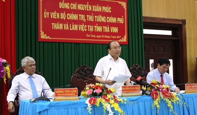 Thủ tướng Nguyễn Xuân Phúc phát biểu chỉ đạo trong buổi làm việc với tỉnh Trà Vinh