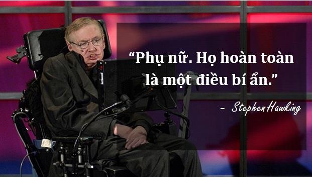 Lời bình luận dí dỏm của nhà vật lý vũ trụ Stephen Hawking về phụ nữ.
