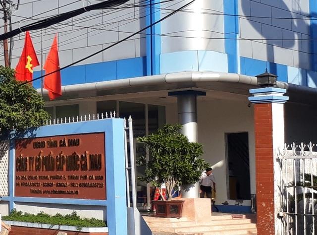 Công ty Cấp nước Cà Mau - nơi cho hơn trăm công nhân mất việc sai quy định và hàng loạt lãnh đạo bị kỷ luật.