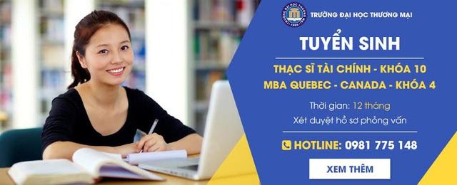 Cơ hội học bổng toàn phần cho học viên đăng ký học Thạc sĩ Tài chính quốc tế Khóa 10 tại Đại học Thương mại - 1