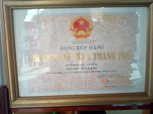 Đền thờ Vua Hùng đã được xếp hạng Di tích lịch sử văn hóa cấp tỉnh của tỉnh Cà Mau.