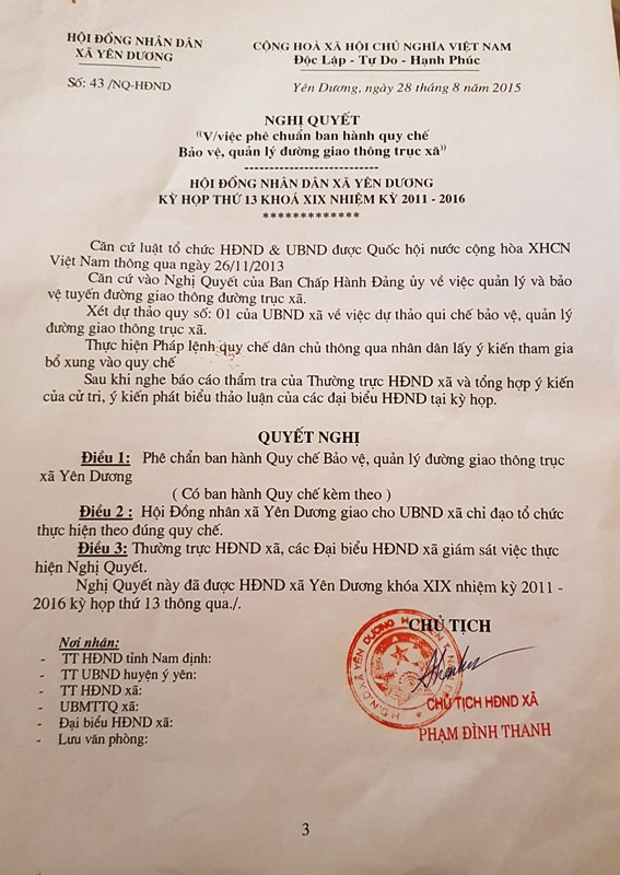 Sau đấy HĐND xã Yên Dương đã ra Nghị quyết số 43/NQ-HĐND ngày 28/8/2015 phê chuẩn ban hành quy chế bảo vệ, quản lý đường giao thông trục xã Yên Dương