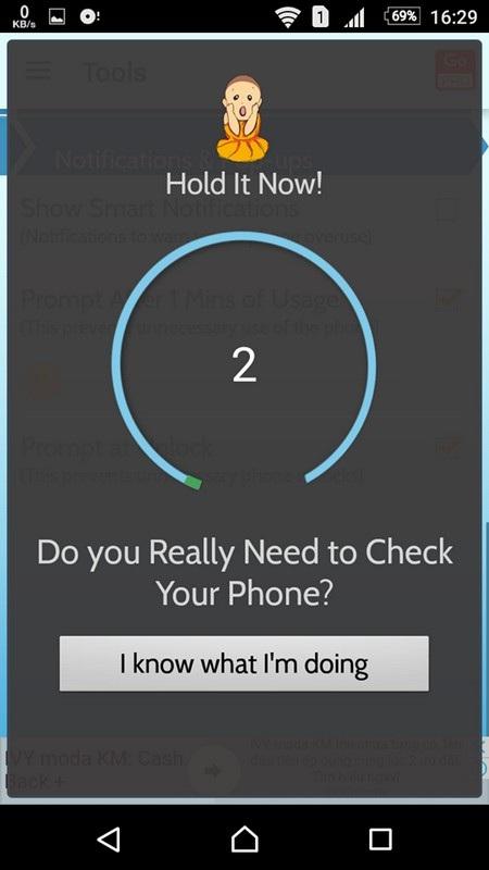 Lời nhắc nhở của ứng dụng mỗi khi người dùng mở khóa thiết bị, để hỏi xem người dùng có thực sự cần dùng đến smartphone hay không