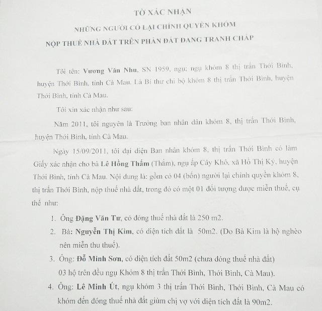 Xác nhận của ông Nhu cho rằng, đất đang tranh chấp nhưng lại có người đóng thuế trên phần đất này; trong đó có người thân của cán bộ huyện Thới Bình.
