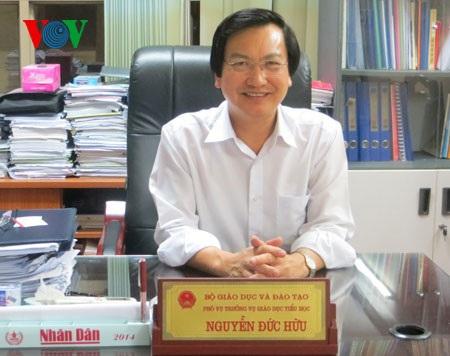 Ông Nguyễn Đức Hữu, Phó Vụ trưởng Vụ Giáo dục Tiểu học (Bộ GD-ĐT)