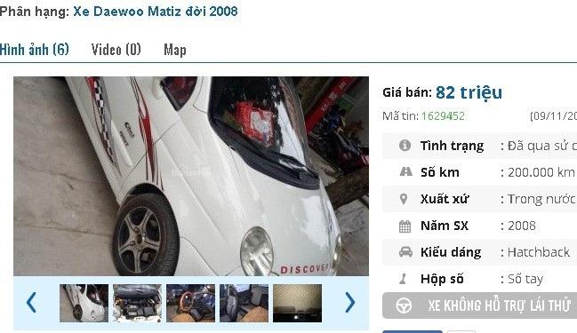 Chiếc Matiz SE 2008 được quảng cáo là xe đẹp, máy chất, chưa đâm đụng, la zăng đúc, tem thể thao, người mua về chỉ việc đổ xăng chạy. 5l/100km. Xe được rao bán giá 82 triệu đồng.
