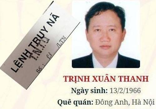 Hiện ông Trịnh Xuân Thanh vẫn đang nằm trong danh sách bị truy nã quốc tế. Ảnh: CAND
