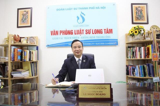 Luật sư Lê Ngọc Hoàng (Trưởng Văn phòng Luật sư Long Tâm - Đoàn Luật sư thành phố Hà Nội)