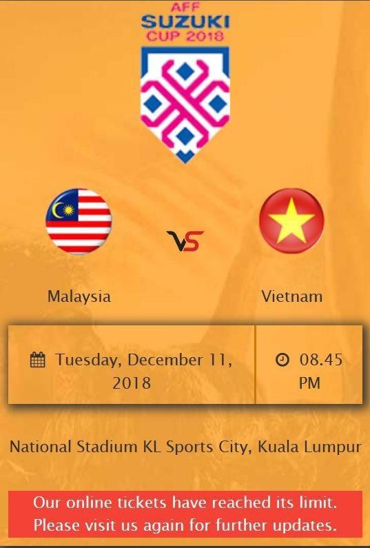 Vé online trận đấu giữa Malaysia và Việt Nam đã được bán sạch trong thời gian ngắn