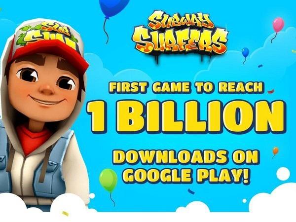 Subway Surfers đã trở thành game có 1 tỷ lượt tải đầu tiên trên kho ứng dụng Google Play