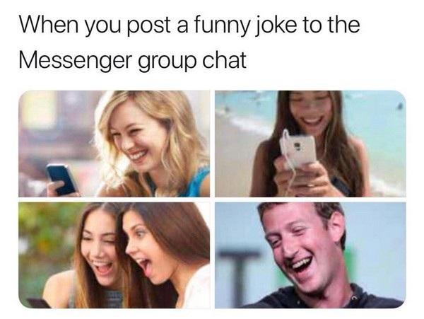 Một hình ảnh châm biếm sau khi CEO Mark Zuckerberg thừa nhận Facebook có quét và theo dõi tin nhắn của người dùng: Khi bạn gửi một câu chuyện cười cho cả nhóm chat, ai cũng cười, kể cả... Mark Zuckerberg.