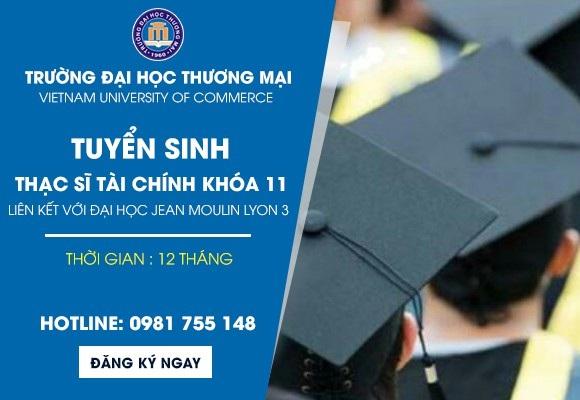 Học Thạc sỹ Tài chính trong nước chỉ 12 tháng - nhận bằng quốc tế tại Đại học Thương mại - 1