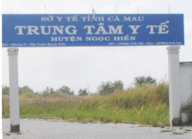 Trung tâm Y tế huyện Ngọc Hiển, tỉnh Cà Mau. (Ảnh: CTV)