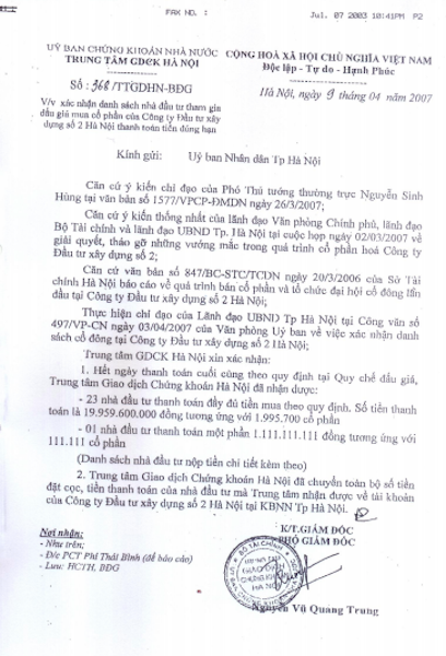 Ngày 09/04/2007 Trung tâm giao dịch Chứng khoán Hà Nội đã ban hành Công văn số 368/TTGDHN-BĐG xác nhận danh sách nhà đầu tư tham gia đấu giá mua cổ phần của Công ty Đầu tư xây dựng số 2 Hà Nội thanh toán tiền đúng hạn.