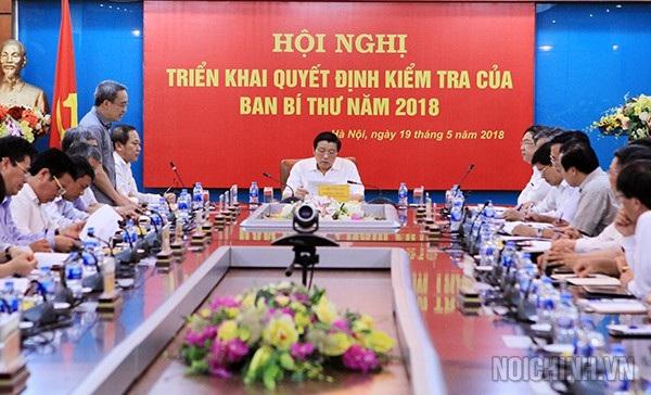Hội nghị triển khai quyết định kiểm tra của Ban Bí thư năm 2018 (Ảnh: Noichinh.vn).