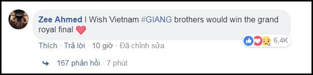 ... Trong đó, bình luận nhận tới 6.200 lượt tương tác cảm xúc, 163 phản hồi, và được đẩy lên cao nhất, thuộc về tài khoản Zee Ahmed: Tôi ước gì Giang Brothers của Việt Nam giành chiến thắng chung cuộc.