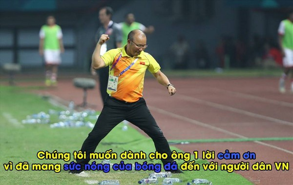 Dĩ nhiên người hâm mộ bóng đá cũng không thể quên gửi lời cám ơn đến Huấn luyện viên Park Hang Seo, người đã có một chiến thuật hợp lý và sự thay đổi người phù hợp (Ảnh: Hóng)