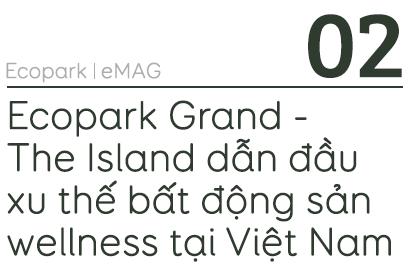 Biệt thự đảo Ecopark Grand – The Island kiến tạo chuẩn sống wellness - 7