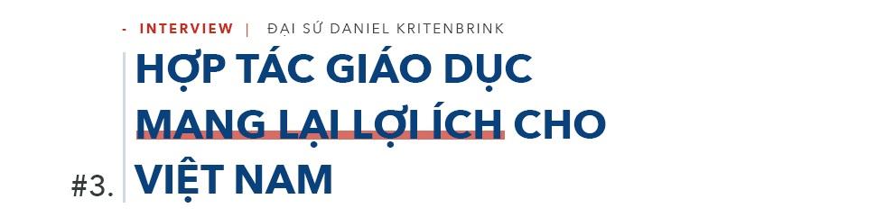 """Đại sứ Daniel Kritenbrink: 30.000 """"đại sứ văn hóa"""" gắn kết quan hệ Việt-Mỹ - 5"""
