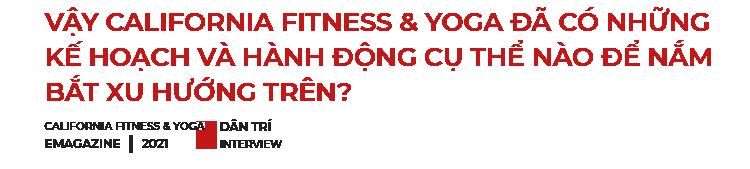 CEO của California Fitness  Yoga: Xe có thể thay mới nhưng cơ thể của bạn thì không - 9