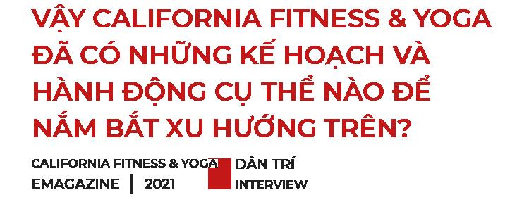 CEO của California Fitness  Yoga: Xe có thể thay mới nhưng cơ thể của bạn thì không - 10