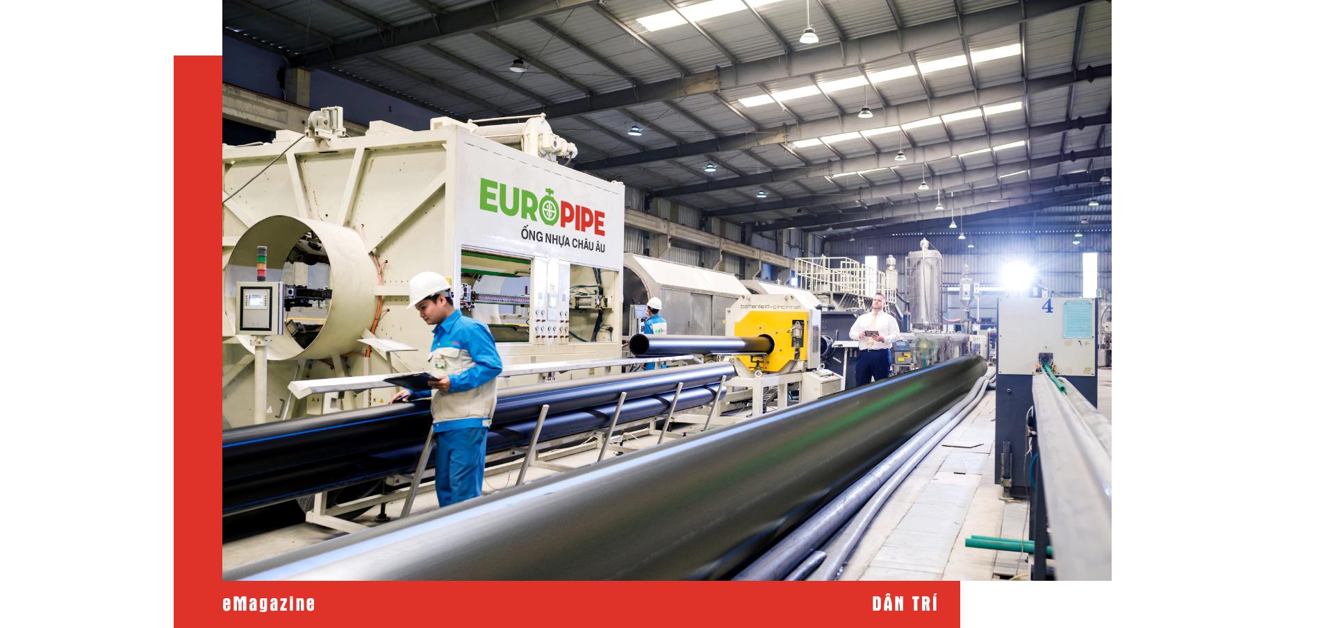 Tổng giám đốc doanh nghiệp ống nhựa hàng đầu Việt Nam: Chúng tôi là công ty duy nhất bảo hành sản phẩm 30 năm - 14