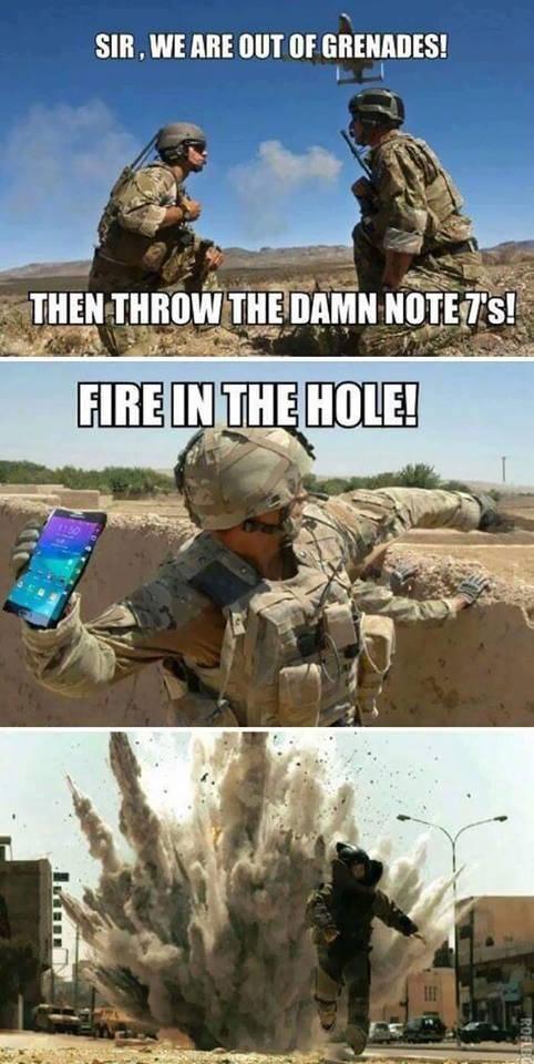 Thưa ngài, chúng ta đã hết lựu đạn!... Vậy thì hãy ném chiếc Note7 của anh đi!