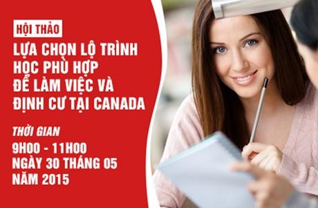 Hội thảo 02: Lựa chọn chương trình học phù hợp để làm việc và định cư tại Canada