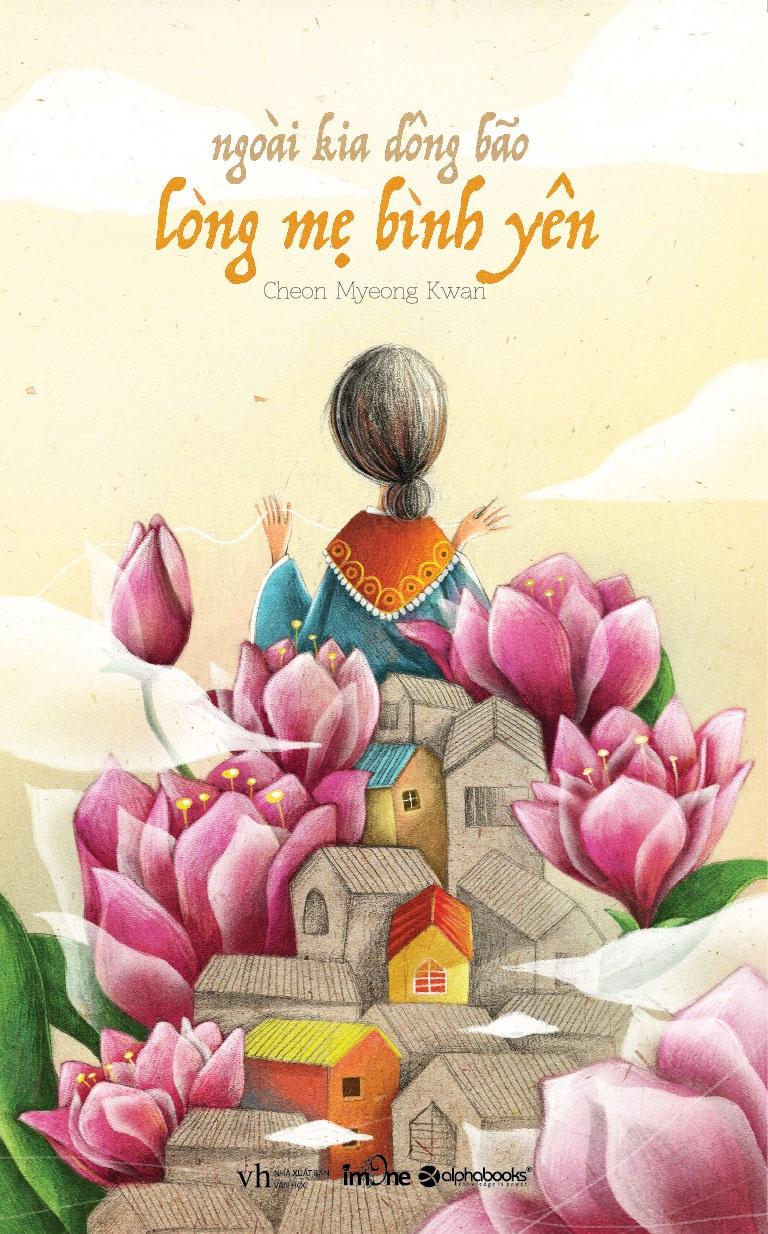 Bìa cuốn Ngoài kia dông bão, lòng mẹ bình yên