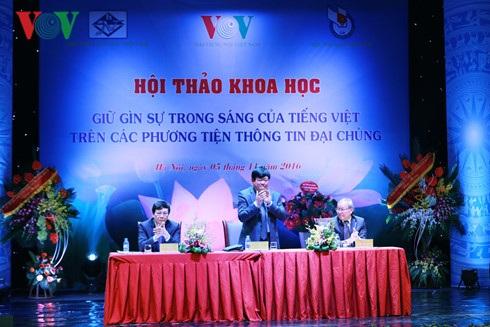 Hội thảo khoa học quốc gia Giữ gìn sự trong sáng của Tiếng Việt trên các phương tiện thông tin đại chúng.