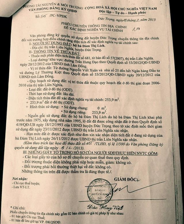 Ngay sau đó, Cục thuế tỉnh Lâm Đồng vào cuộc tra soát lại và phát hiện Phiếu thông tin địa chính có 4 điểm sai theo quy định của Liên ngành (gồm Cục thuế, Kho bạc và Sở Tài nguyên và Môi trường). Sau đó, UBND tỉnh Lâm Đồng cũng chỉ đạo UBND huyện làm rõ vụ việc và báo cáo kết quả về UBND tỉnh.