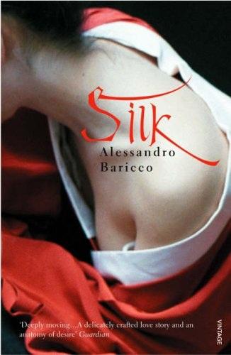 Lụa là một tác phẩm rất nổi tiếng của nhà văn người Ý Baricco