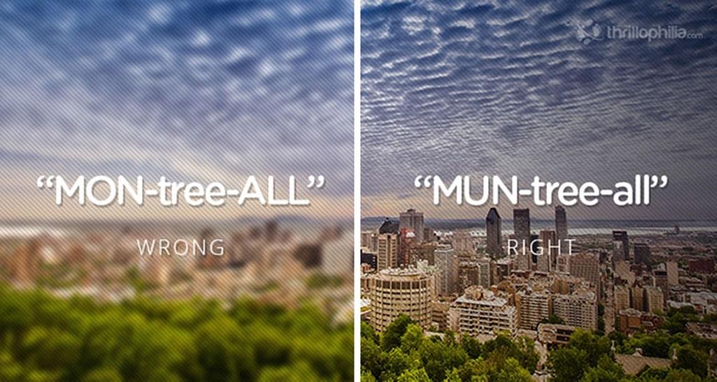 Cách đọc chuẩn tên thành phố Montreal, Canada là Mun - tree -all.