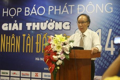 Nhà báo Phạm Huy Hoàn- Trưởng Ban tổ chức Giải thưởng chính thức phát động NTĐV 2014