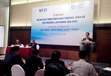 VCCI - ILO: Xây dựng Báo cáo thị trường lao động năm 2015