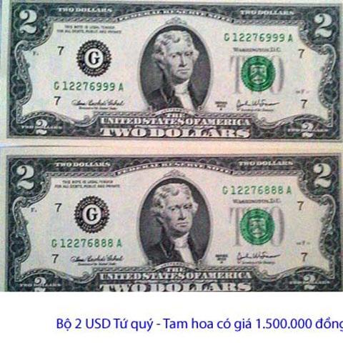 Bộ 2 USD tứ quý – tam hoa có giá 1.500.000 đồng.