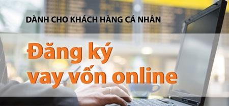 Đăng ký vay vốn online: Ngân hàng trong tầm tay