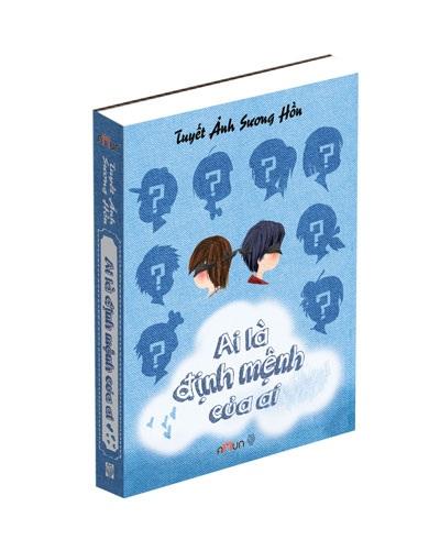 Bìa cuốn sách Ai là định mệnh của ai của tác giả Tuyết Ảnh Sương Hồn