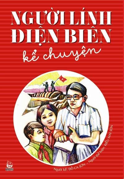 Bìa cuốn Người lính Điện Biên kể chuyện
