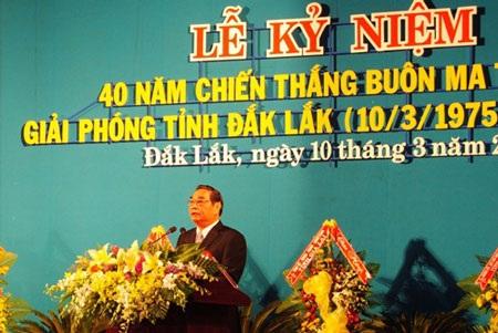 Ông Lê Hồng Anh ngợi khen những tiến bộ của Đắk Lắk hôm nay.